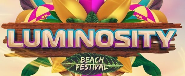 Luminosity Beach Festival update