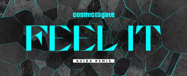 Cosmic Gate's 'Feel It' receives an AVIRA Remix