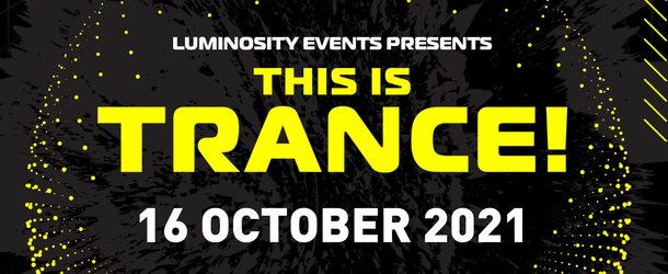 Luminosity presents This Is Trance!