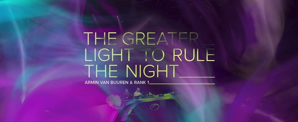 Armin van Buuren & Rank 1 – The Greater Light To Rule The Night