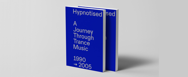 Hypnotised - A Journey Through Trance Music 1990 - 2005 - The Book & The Album