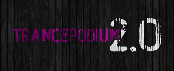 Welcome to TrancePodium 2.0!