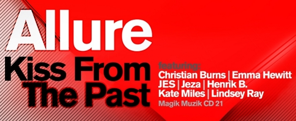 """Allure presents brand new album """"Kiss From The Past"""""""