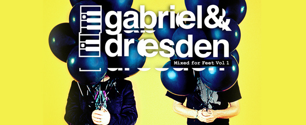 Gabriel & Dresden – Mixed For Feet Vol. 1