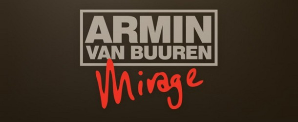 Armin van Buuren - Mirage (Deluxe Edition) out now!