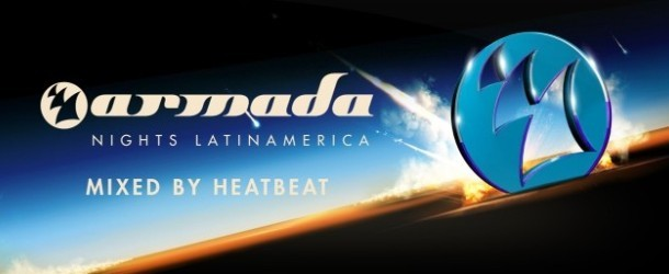 Armada Nights Latin America – Mixed by Heatbeat