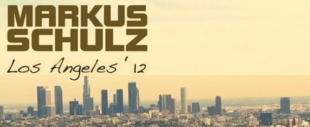 Markus Schulz - Los Angeles '12