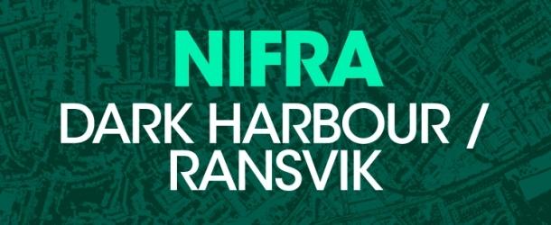 Out now: Nifra - Dark Harbour / Ransvik