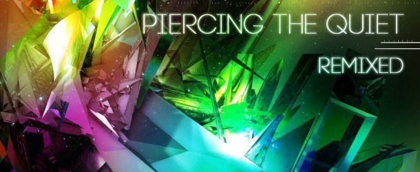 Tritonal's 'Piercing The Quiet: Remixed' out now!