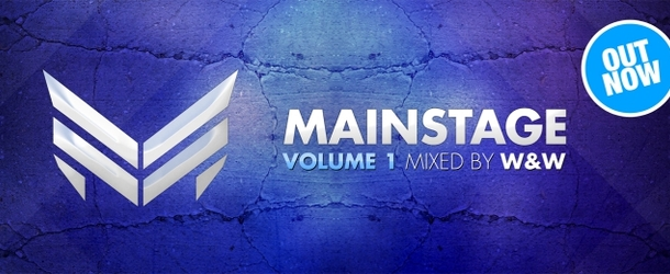 Out now: W&W – Mainstage Vol. 1