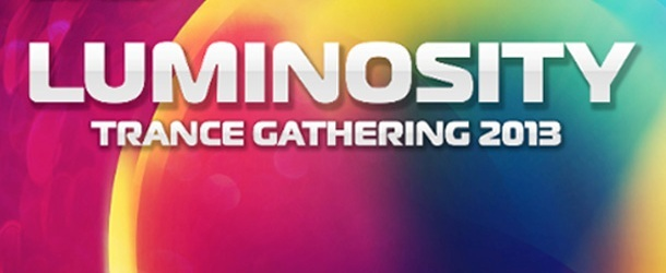 Luminosity Trance Gathering 2013 (Before ASOT 600)