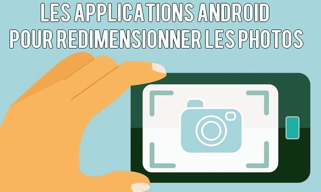 meilleures applications réduire taille image android