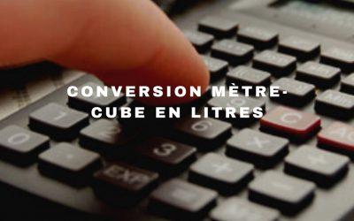 Convertissez ici vos litres en mètre cube