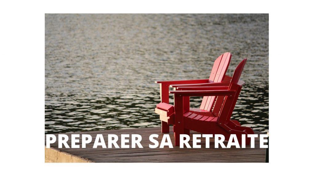 preparer sa retraite
