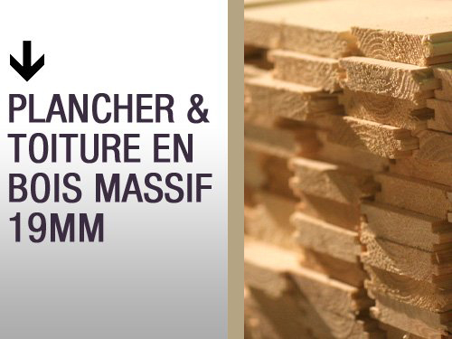 Plancher & toiture en bois massif 19mm