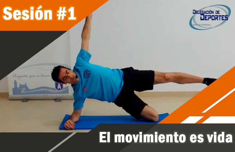 #1. El movimiento es vida.