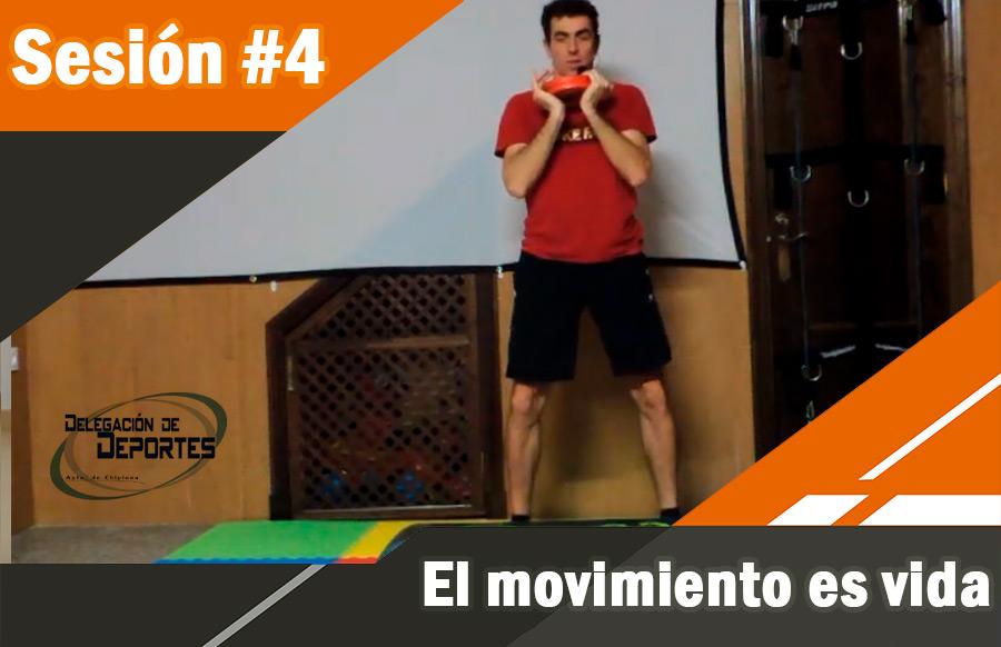 #4. El movimiento es vida.