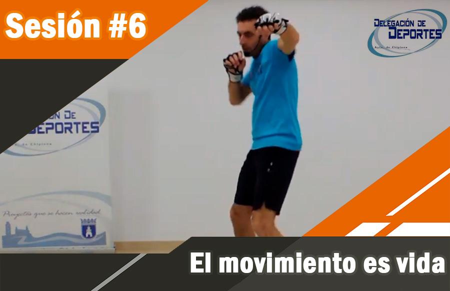 #6. El movimiento es vida.