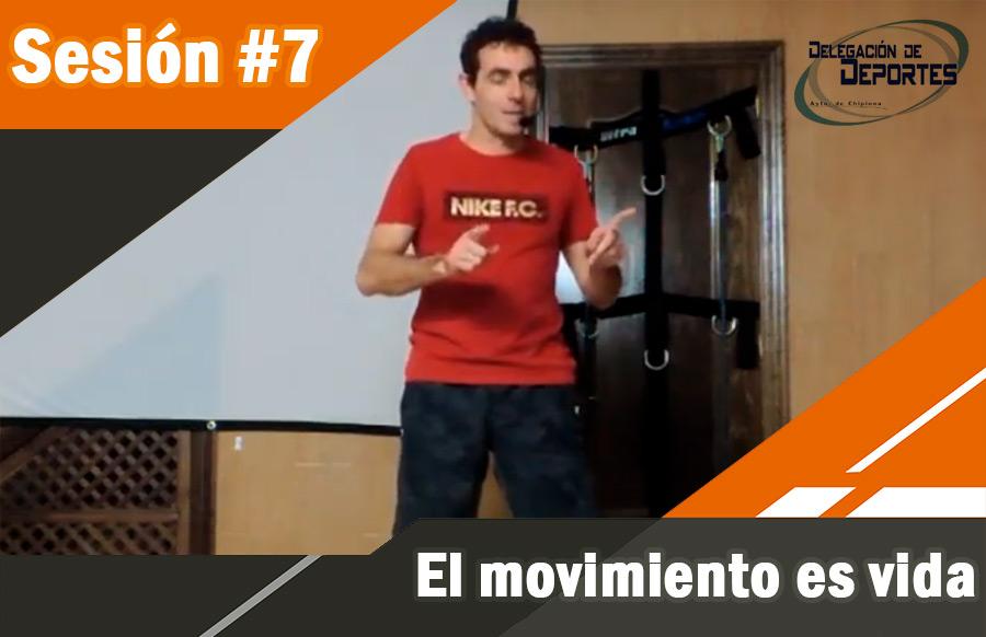 #7. El movimiento es vida.