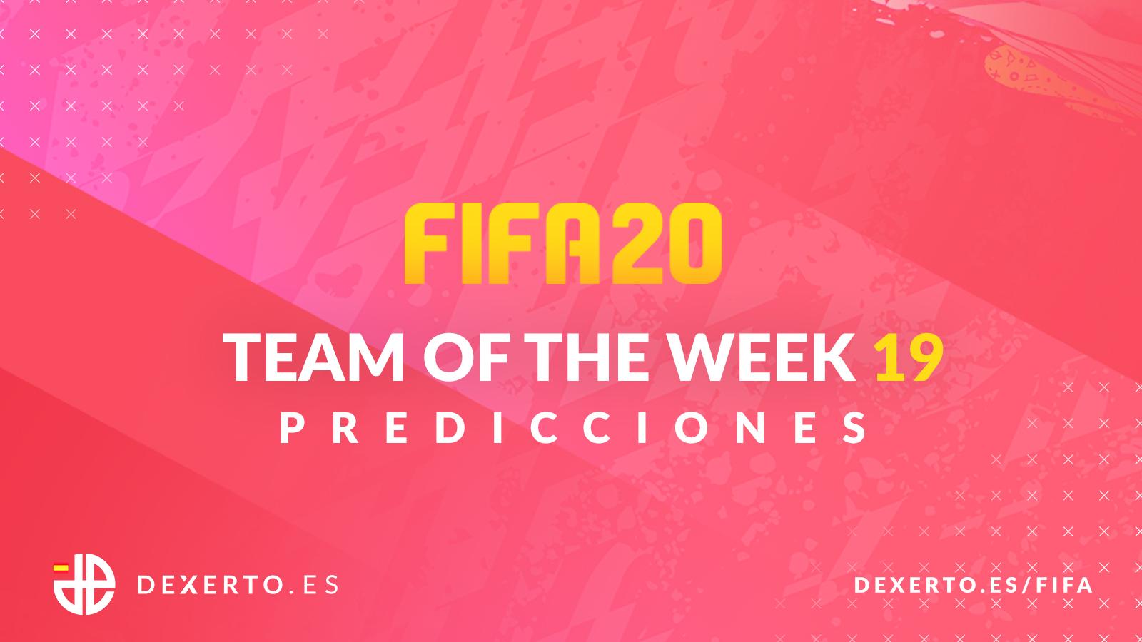 FIFA 20 Predicciones TOTW 19