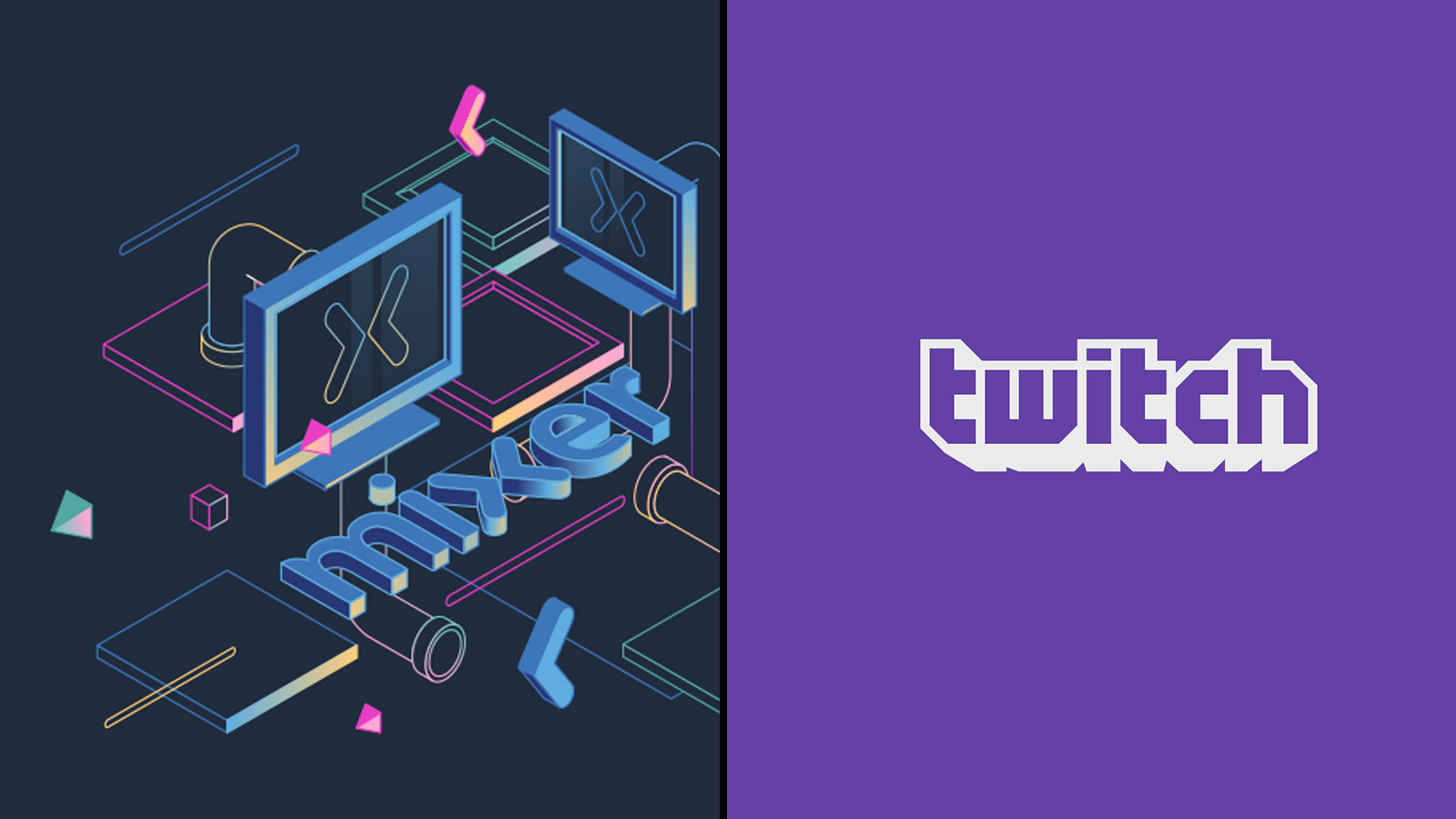 Mixer / Twitch