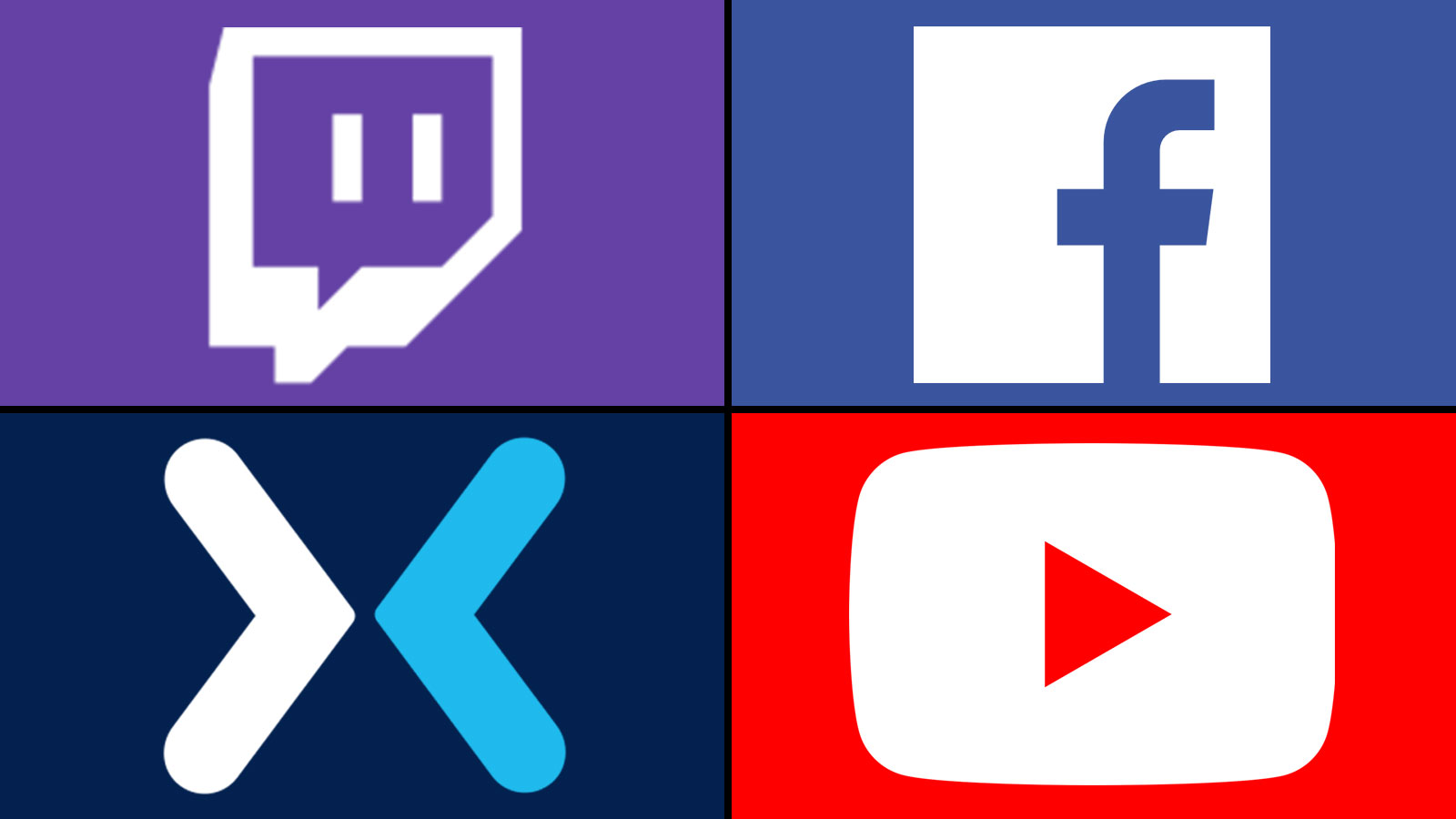 Twitch - Facebook - Mixer - YouTube