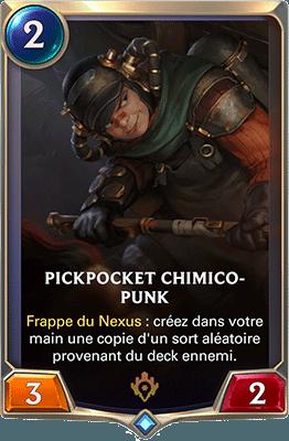 La carte Pickpocket chimico-punk dans LoR