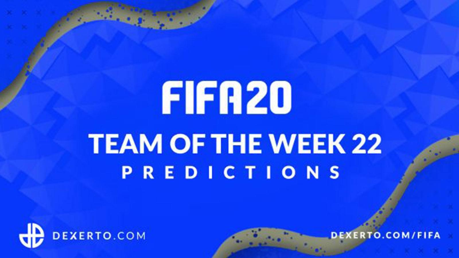 FIFA 20 TOTW 22 EA