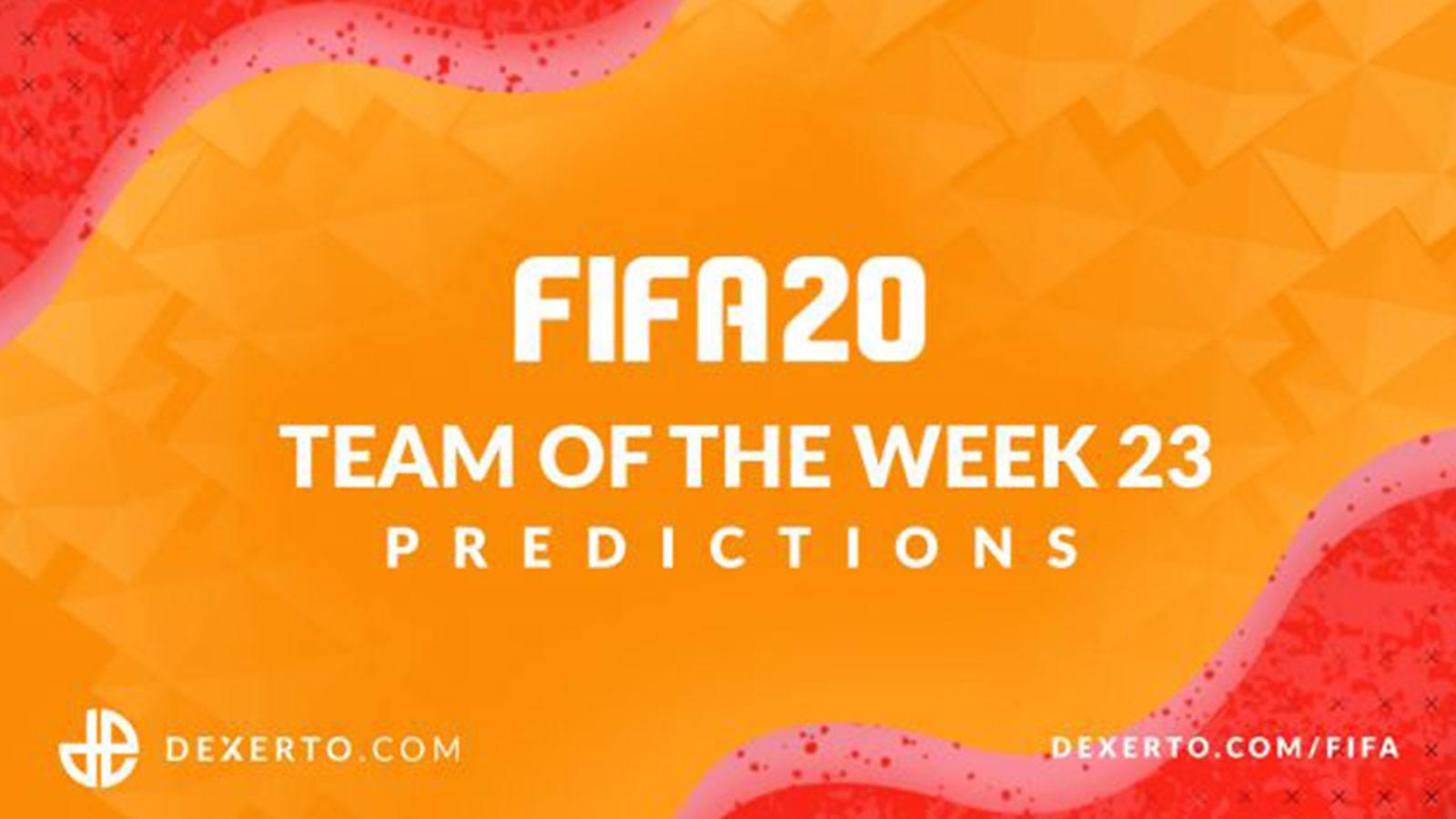 FIFA 20 TOTW 23 Predictions