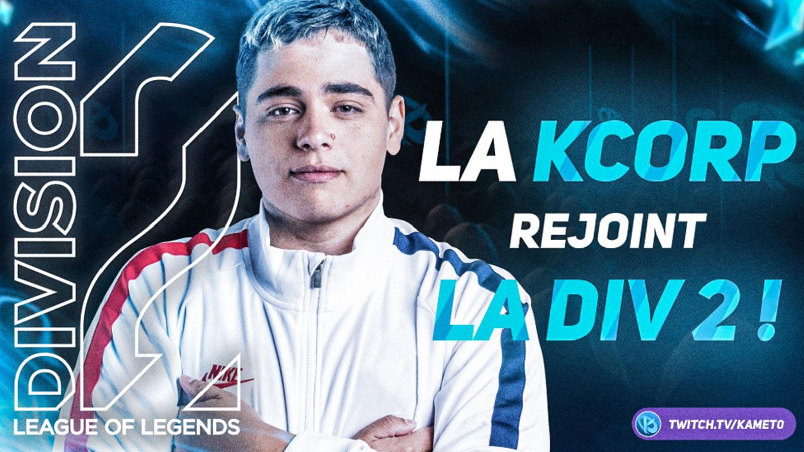 La Kameto Corp débarque en Division 2 sur League of Legends