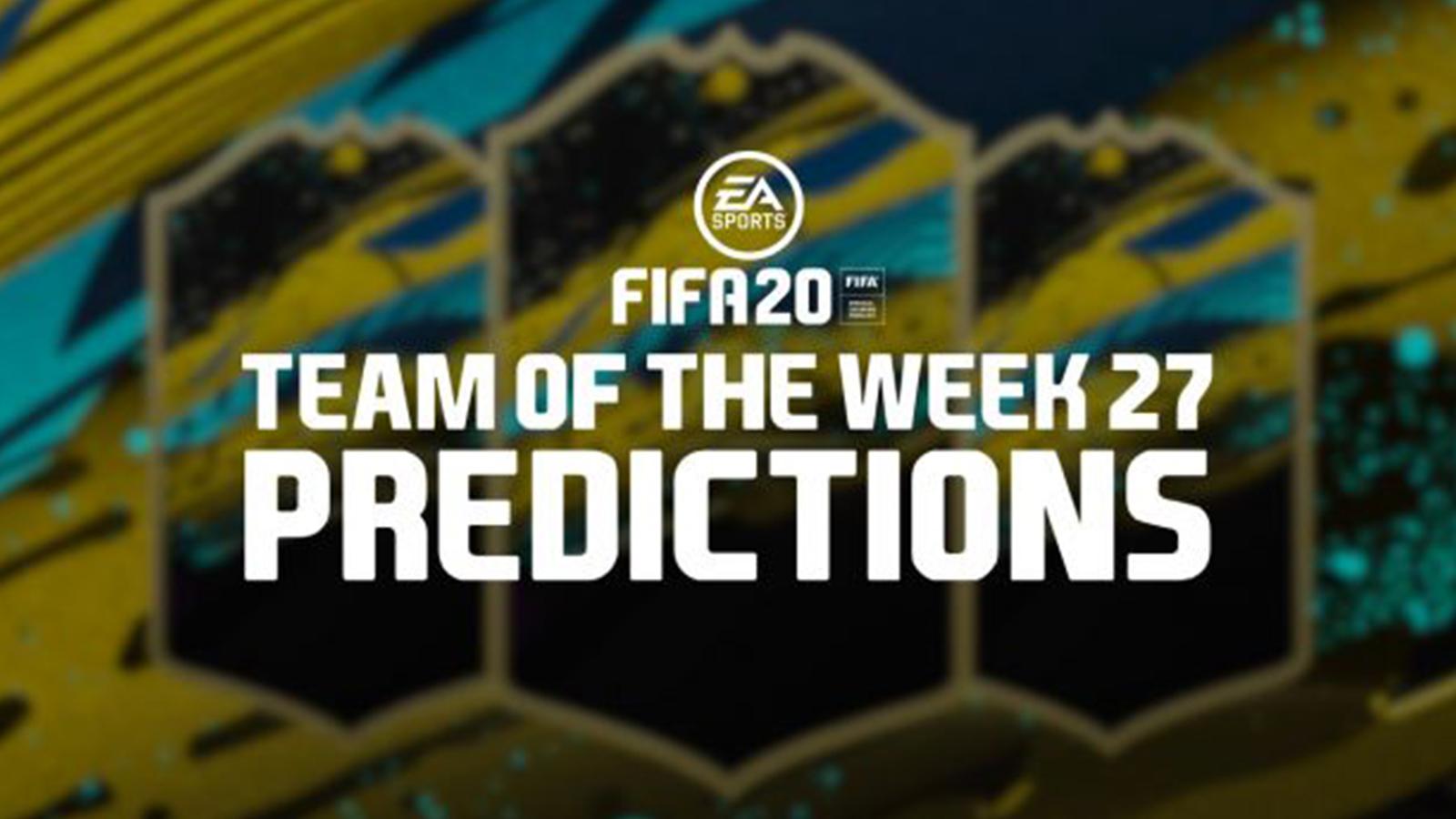 Prédictions de la TOTW 27 sur FIFA 20