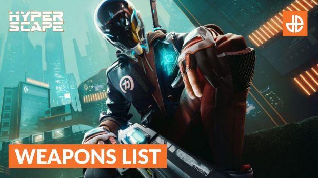 Hyper Scape Ubisoft liste des armes