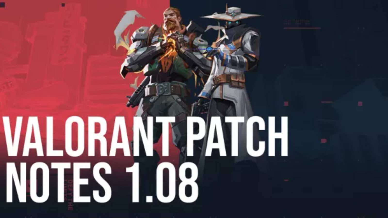 Patch notes MAJ Valorant 1.08