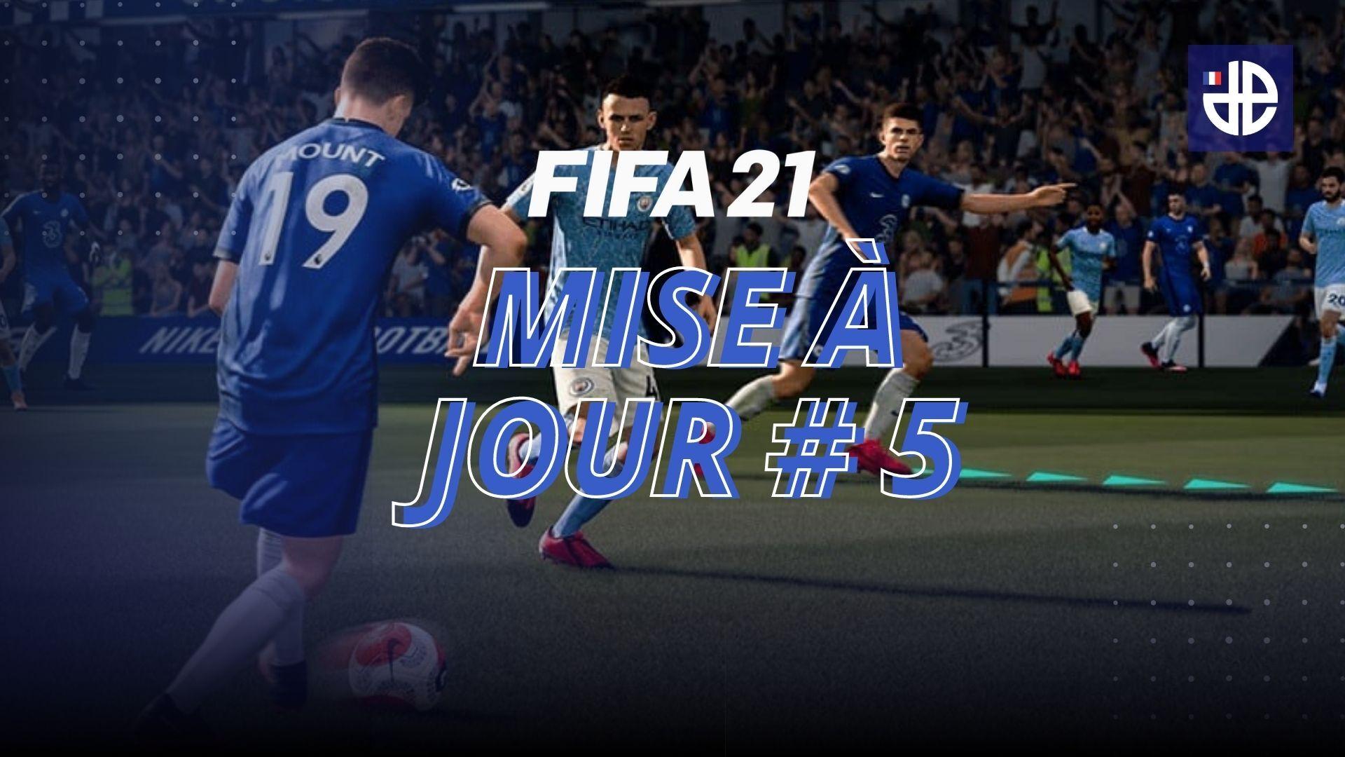 Mise à jour #5 de FIFA 21