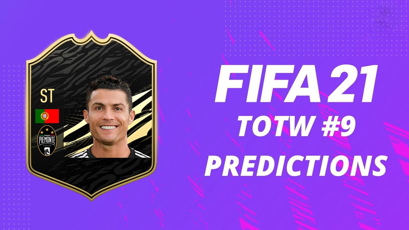 Prédictions TOTW 9 FIFA 21