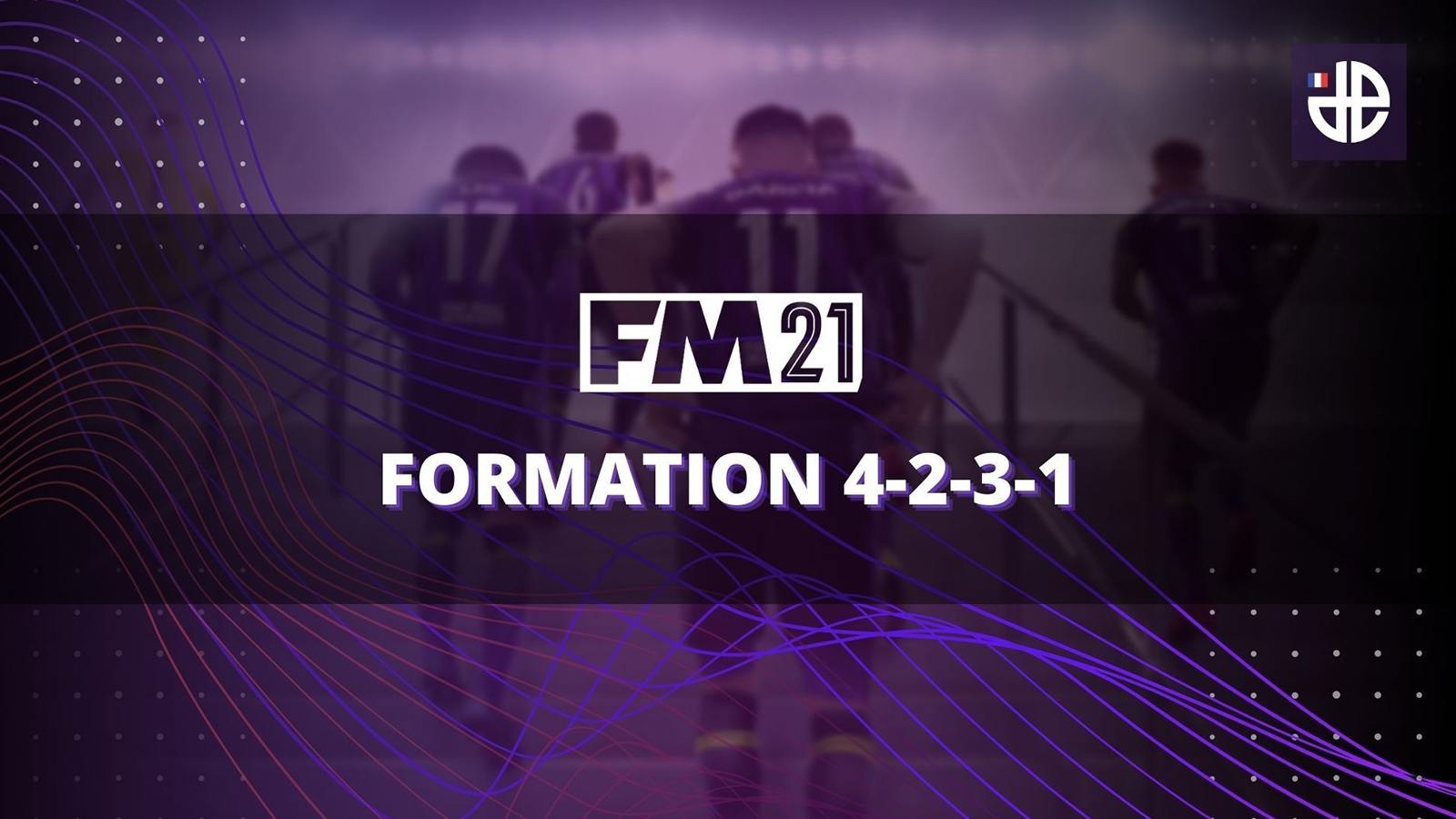 4-2-3-1 Football Manager 2021