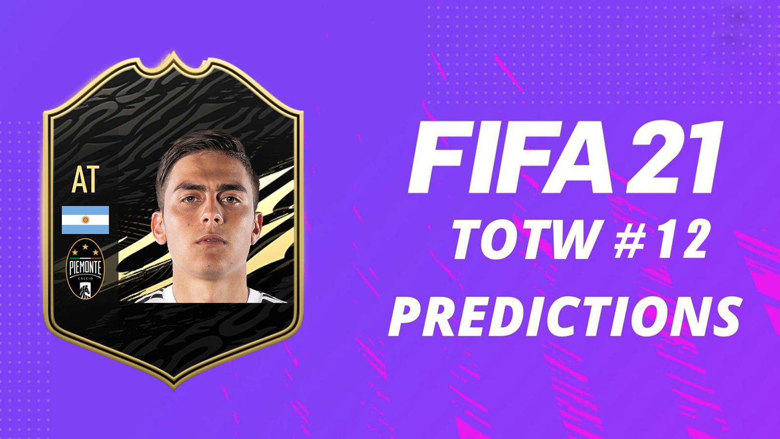 Prédictions TOTW 12 FIFA 21