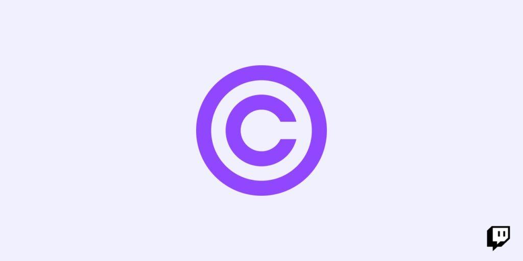 Le DMCA pose bien des problèmes sur Twitch
