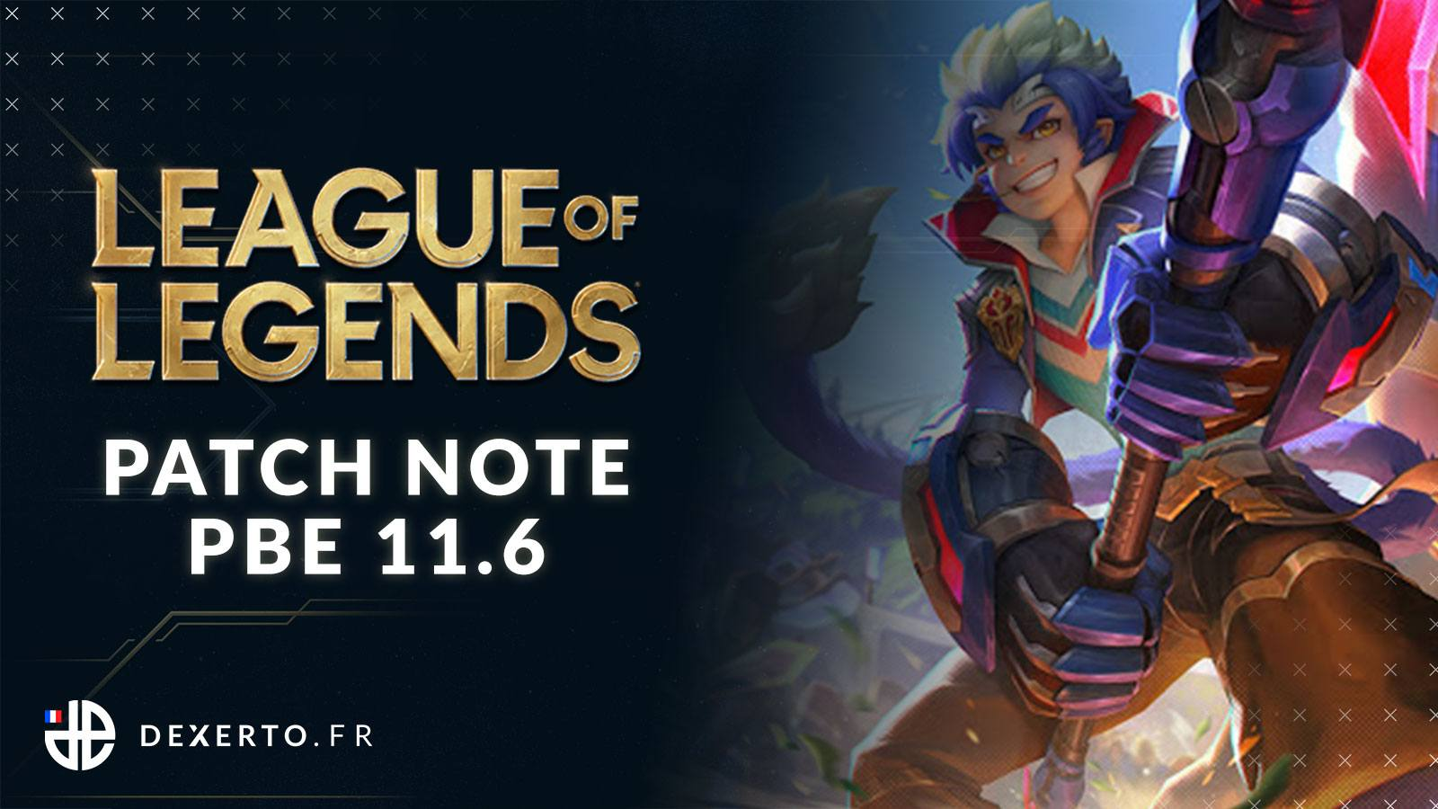 LoL Patch Note PBE 11.6