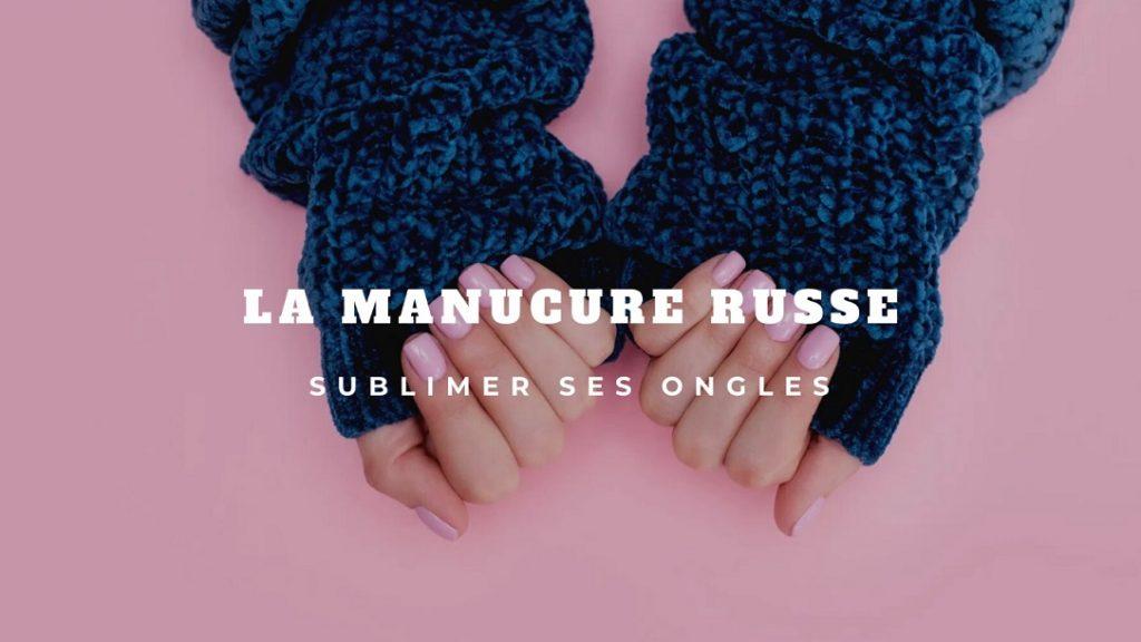 Manucure russe