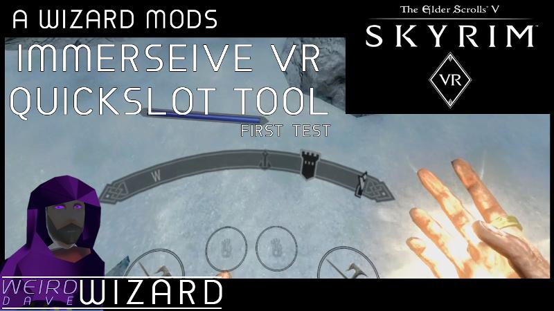 Skyrim : Immersive VR Quickslot Tools ou dites adieu au menu rapide ! - 2