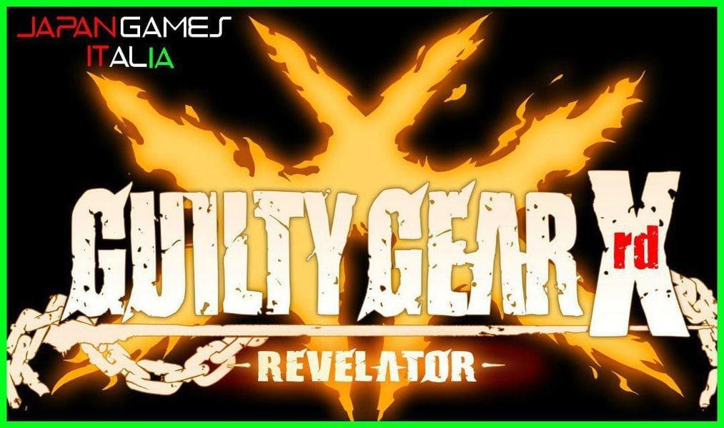 Nuovo Trailer per Guilty Gear Xrd Revelator