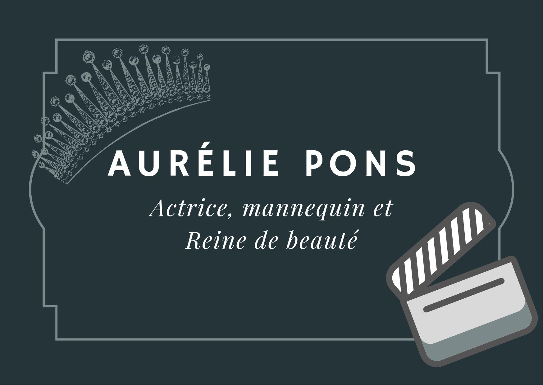 Aurélie_Pons_:_un_destin_de_Miss_à_actrice