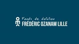 Fonds de dotation Frédéric Ozanam Lille