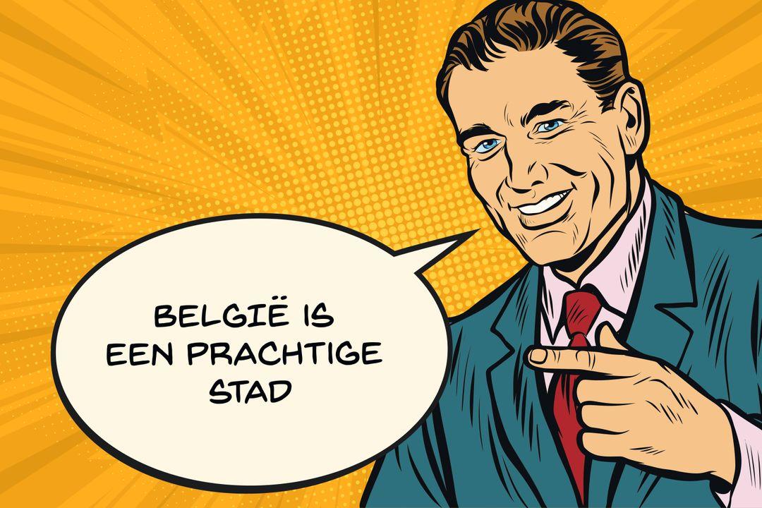 """""""België is een prachtige stad!"""""""