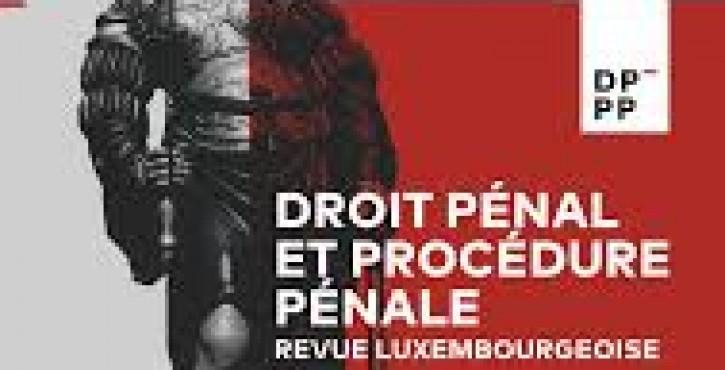 Revue luxembourgeoise de droit pénal et de procédure pénale