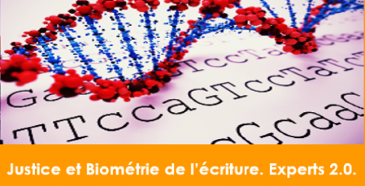 Justice et biométrie de l'écriture. Experts 2.0.