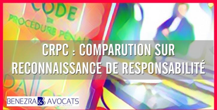Petit guide de la CRPC, vos droits, vos obligations