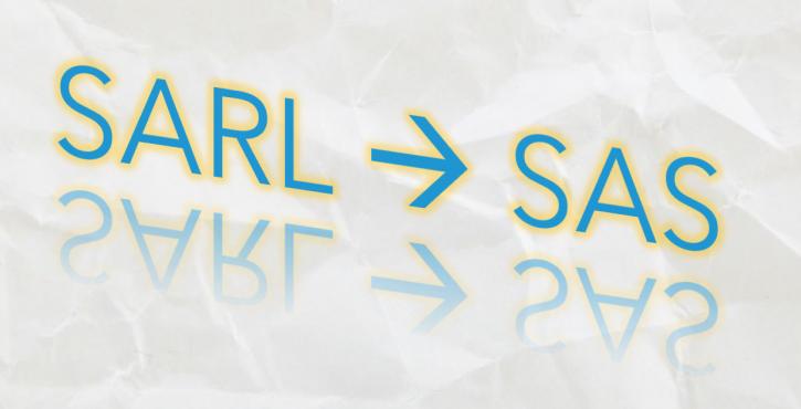 De la SARL à la SAS