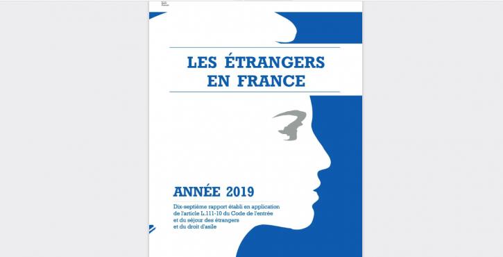 Les étrangers en France en 2019 : le rapport du gouvernement au Parlement